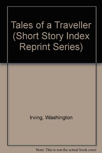 9780836941104: Tales of a Traveller (Short Story Index Reprint Series)