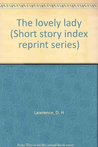 9780836941340: Title: The lovely lady Short story index reprint series