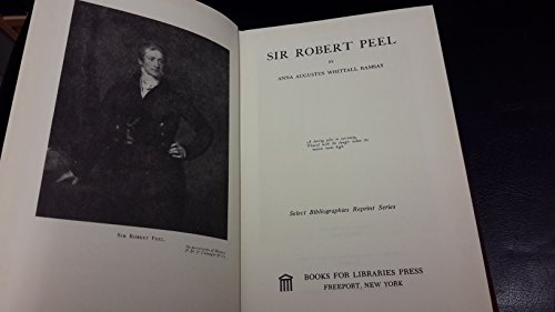 9780836950762: Sir Robert Peel (Select bibliographies reprint series)