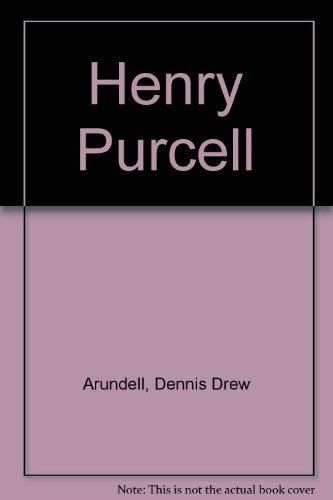Henry Purcell: Arundell, Dennis Drew