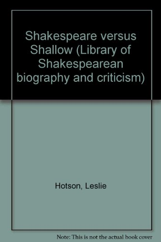 9780836952612: Shakespeare versus Shallow (Library of Shakespearean biography and criticism)