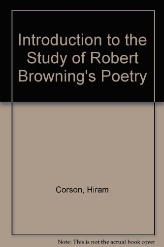 An Introduction to the Study of Robert: Hiram Corson