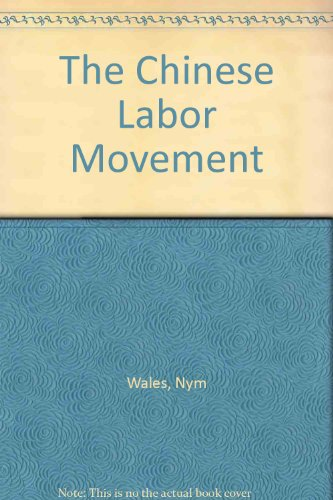 9780836953909: The Chinese Labor Movement