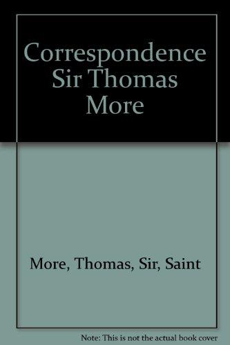 9780836954043: The Correspondence of Sir Thomas More (Library of English Renaissance Literature)