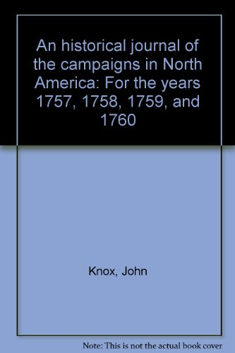 9780836954289: An historical journal of the campaigns in North America: For the years 1757, 1758, 1759, and 1760
