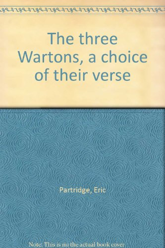 The three Wartons, a choice of their verse (0836955013) by Partridge, Eric