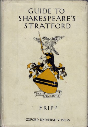 Shakespeare's Stratford (Library of Shakespearean biography and criticism) (0836955064) by Edgar I. Tripp; Edgar Innes Fripp