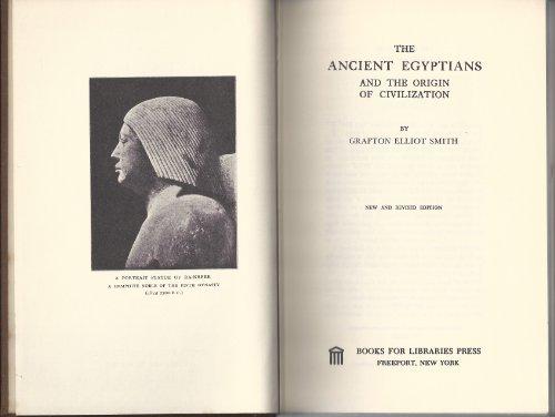 Ancient Egyptians and the Origin of Civilization: Smith, Grafton E.