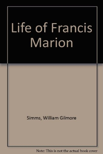 9780836957402: Life of Francis Marion