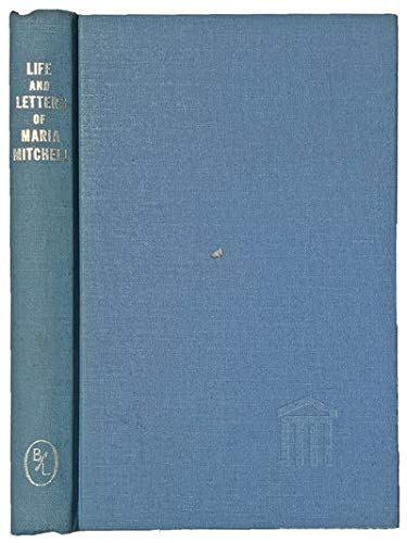 Maria Mitchell: Life, letters, and journals: Mitchell, Maria