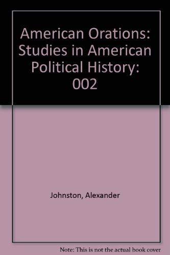 9780836958041: American Orations: Studies in American Political History