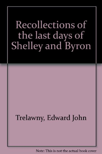 9780836958669: Recollections of the last days of Shelley and Byron
