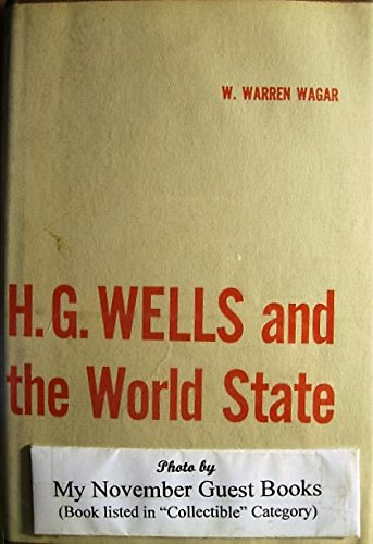 9780836959154: H. G. Wells and the World State