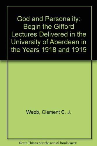 9780836959161: God and Personality: Begin the Gifford Lectures Delivered in the University of Aberdeen in the Years 1918 and 1919