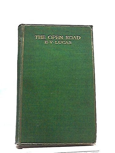 Open Road (Granger index reprint series): Lucas, E. V.