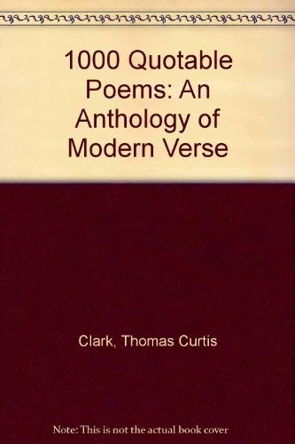9780836964004: 1000 Quotable Poems: An Anthology of Modern Verse (Granger index reprint series)