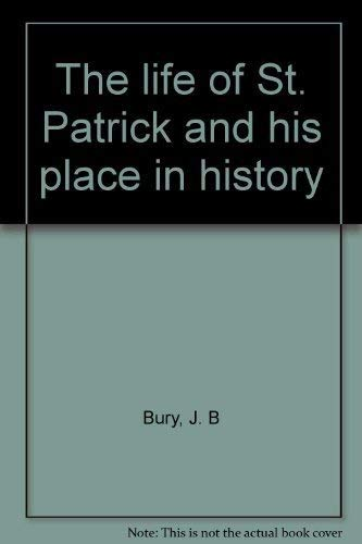 9780836966060: The life of St. Patrick and his place in history