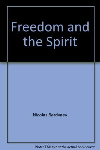 9780836968484: Freedom and the Spirit