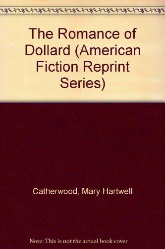 The Romance of Dollard: Catherwood, Mary Hartwell