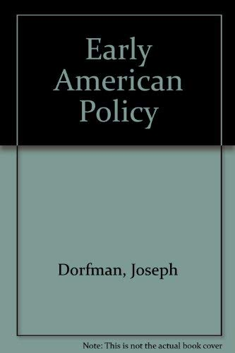 9780836972689: Early American Policy