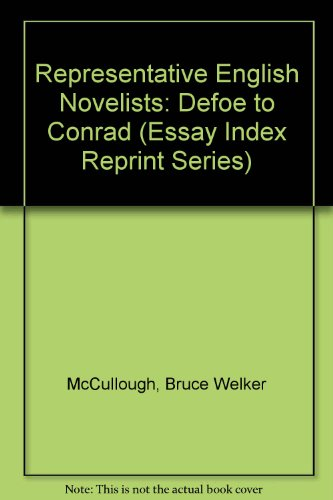 9780836972986: Representative English Novelists: Defoe to Conrad (Essay Index Reprint Series)