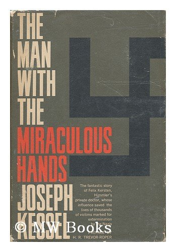 Man With the Miraculous Hands (Biography index: Kessel, Joseph