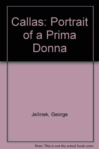 9780836980967: Callas: Portrait of a Prima Donna