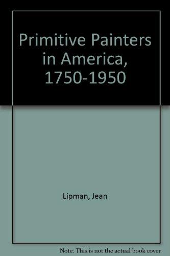 9780836981001: Primitive Painters in America, 1750-1950 (Biography Index Reprint Series)