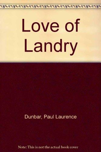 Love of Landry: Dunbar, Paul Laurence