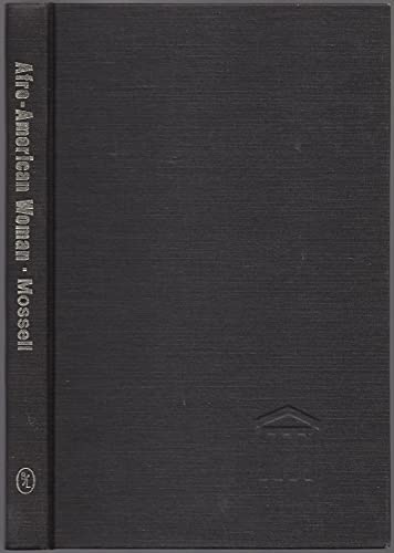 The work of the Afro-American woman, (The: Mossell, N. F