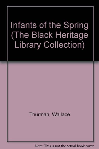 Infants of the Spring (The Black Heritage Library Collection): Wallace Thurman