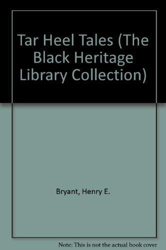9780836991628: Tar Heel Tales (The Black Heritage Library Collection)