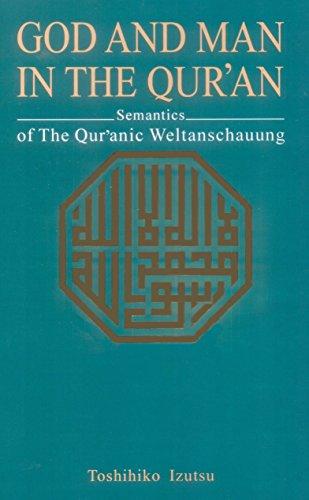 God and Man in the Koran (Islam): Toshihiko Izutsu