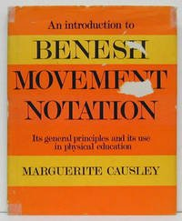 Introduction to Benesh Movement Notation (Dance): Causley, Marguerite