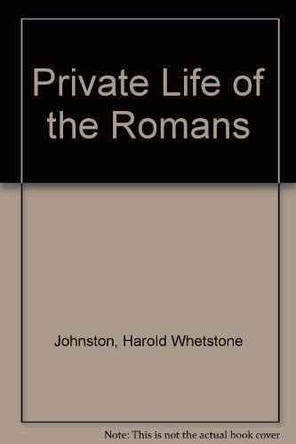 9780836999150: Private Life of the Romans