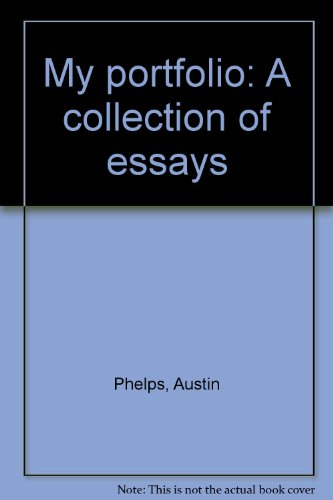 My portfolio: A collection of essays: Austin Phelps
