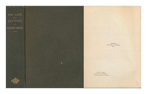 The Life and Letters of Elizabeth Prentiss: Prentiss, E