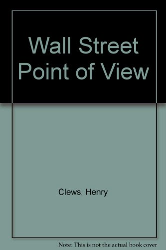 9780837100487: The Wall Street Point of View.