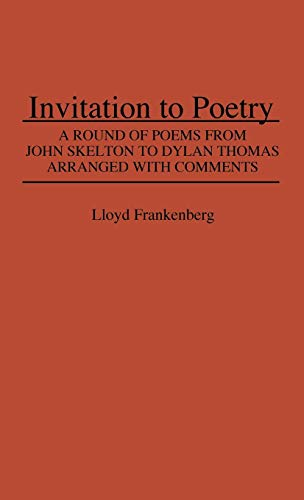 9780837100777: Invitation to Poetry: A Round of Poems from John Skelton to Dylan Thomas