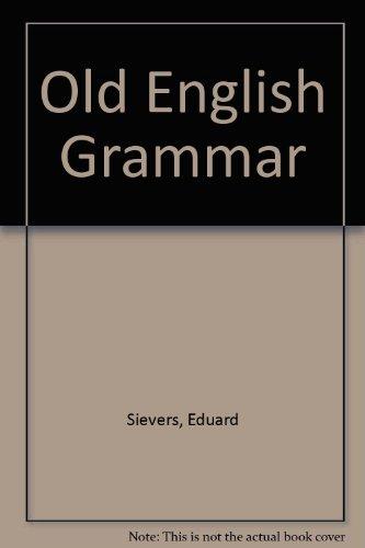 9780837102283: An Old English Grammar.