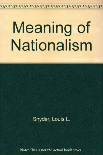 9780837102337: Meaning of Nationalism