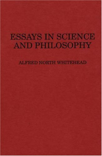 essays science philosophy by whitehead alfred north abebooks essays in science and philosophy whitehead alfred north