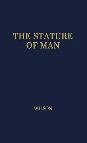 9780837102733: The Stature of Man