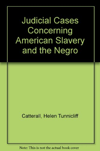 9780837103433: Judicial Cases Concerning American Slavery and the Negro