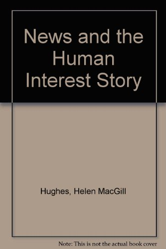 9780837104874: News and the Human Interest Story
