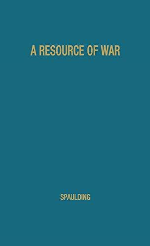A Resource of War: - The Credit: Spaulding, Elbridge Gerry