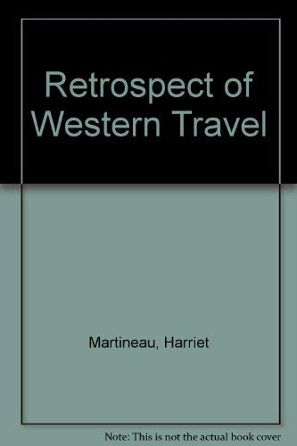 Retrospect of Western Travel-3VOLS (0837109671) by Harriet Martineau