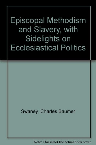 9780837110066: Episcopal Methodism and Slavery, with Sidelights on Ecclesiastical Politics