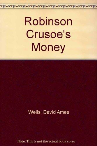 9780837110868: Robinson Crusoe's Money
