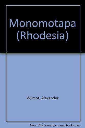 Monomotapa (Rhodesia): Wilmot, Alexander
